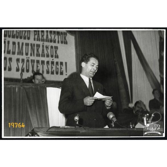 Parasztkongresszus a Parlamentben, Erdei Ferenc, Dolgozó Parasztok és Földmunkások Országos Szövetsége megalakulása, politika, 1948 december, 1940-es évek, Eredeti fotó, nagyobb méretű papírkép.