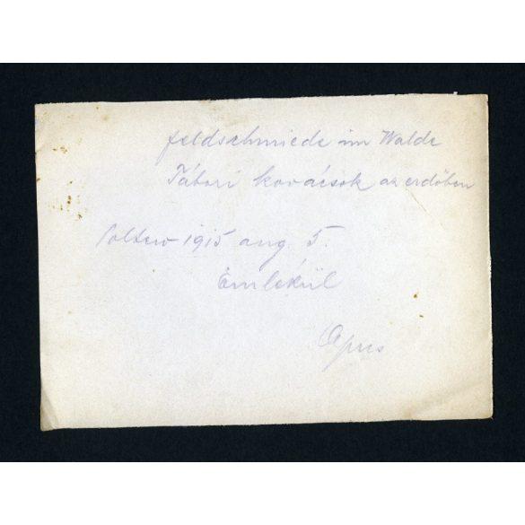 Magyar katonák, tábori kovácsok, 1. világháború, olasz front, Polfero, 1915, 1910-es évek, Eredeti fotó, papírkép.